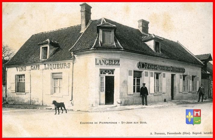 La maison Langelez, Au rendezvous des Chasseurs, plus tard elle  ~ Restaurant Saint Jean Au Bois